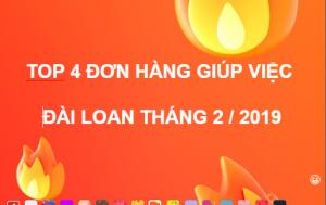 Tổng hợp đơn hàng giúp việc Đài Loan tháng 2/2019
