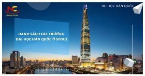 Danh sách các trường đại học ở Seoul Hàn Quốc