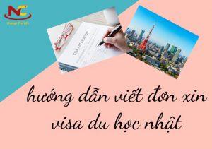 Hướng dẫn viết đơn xin visa du học Nhật Bản (kèm mẫu)